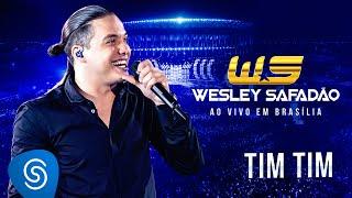 Wesley Safadão - Tim Tim [DVD Ao vivo em Brasília - Lançamento em breve]