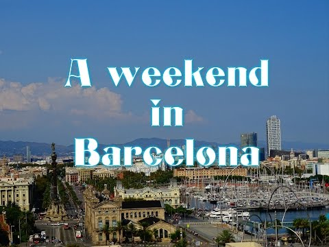 A weekend in Barcelona, Spain