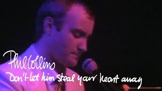 Phil Collins - Don't Let Him Steal Your Heart Away (Official Music Video)