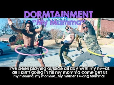 My Momma/My N*gga (Dormtainment Comedy Skit)