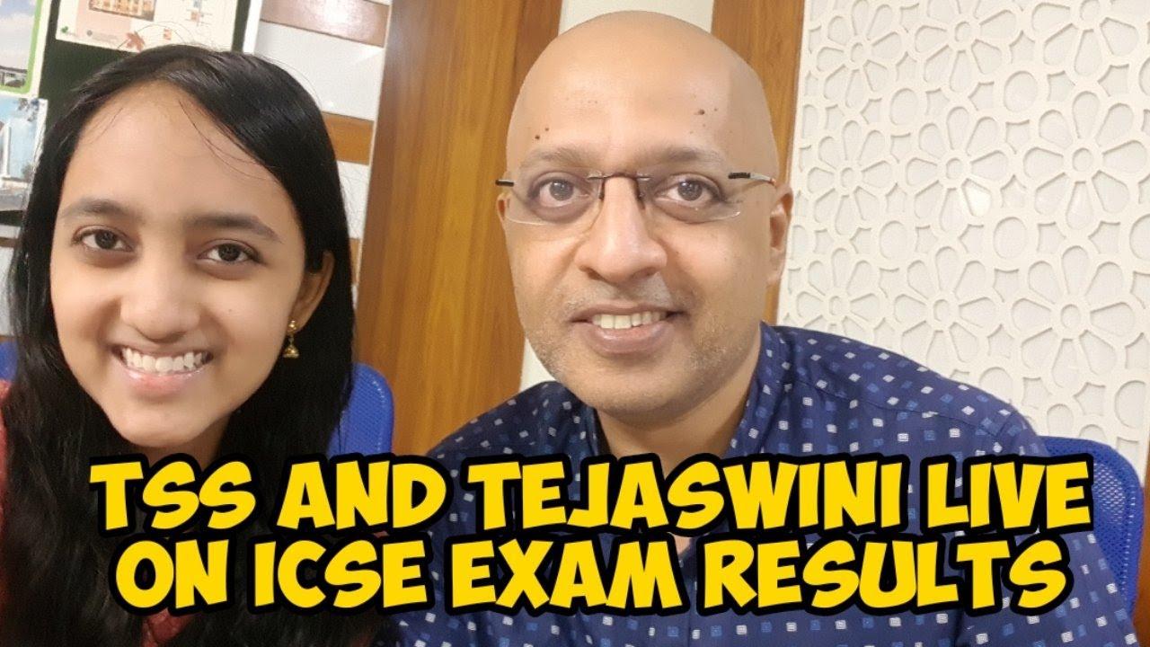 TSS AND TEJASWINI LIVE ON ICSE RESULTS 2020