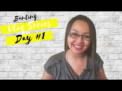 Banting For Weight Loss | Day #1 | My Banting Diet Vlog Series