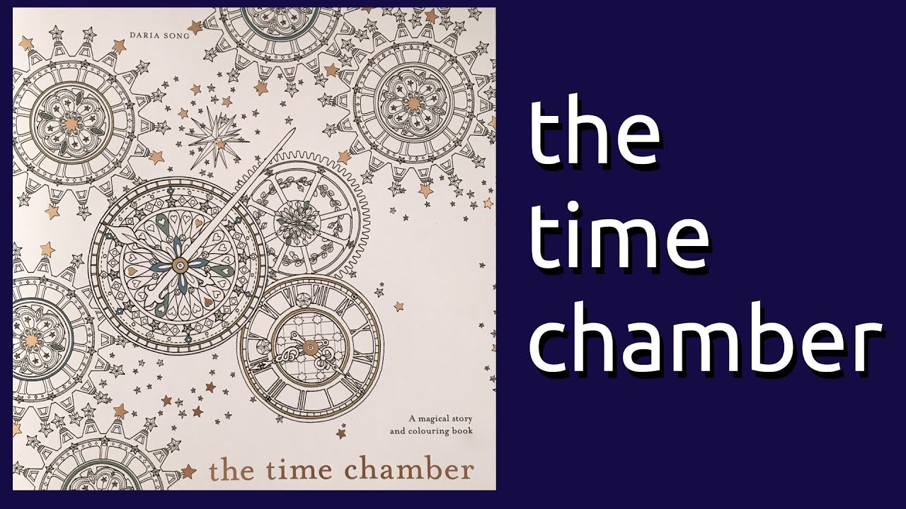 Coloring Book Flip Through The Time Chamber By Daria Song