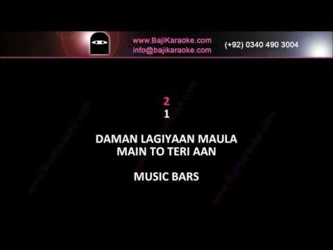Daman lagiyan Maula - Video Karaoke - Male Version - Quratulain Bloch - by Baji Karaoke
