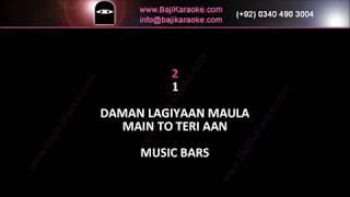Daman lagiyan Maula - Video Karaoke - Male Version - Quratulain Bloch - by Baji Karaoke