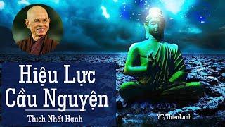 Sách Nói Phật Giáo - HIỆU LỰC CẦU NGUYỆN - Thích Nhất Hạnh   thiền sư thích nhất hạnh