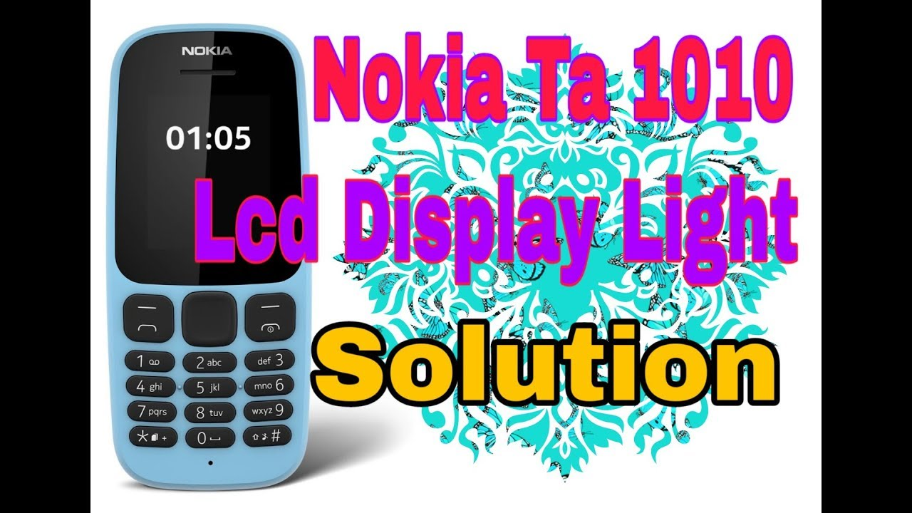 Nokia ta 1010 LCD display light solution by Naam Tecnology