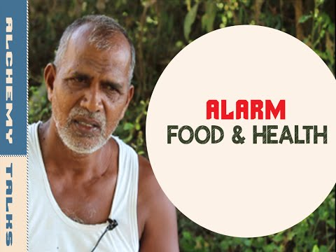 """Organic Farming Story: Health Problems""_ ♥ Alchemy Talks, India"