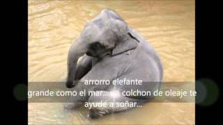 Cancion de cuna, Arrorro elefante