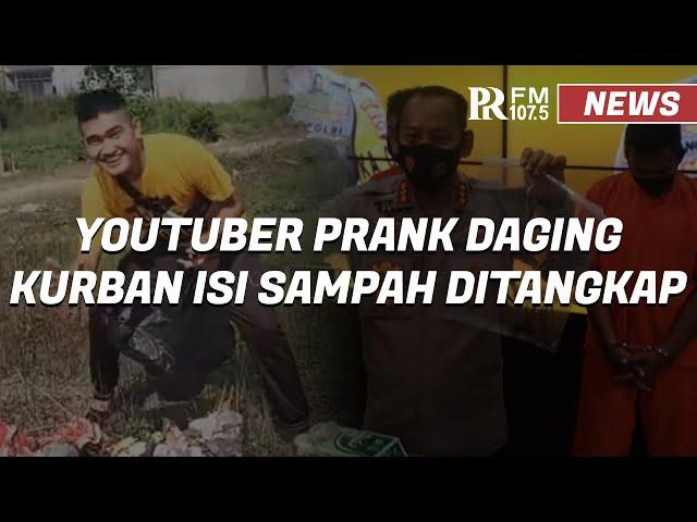 Viral Youtuber Edo Putra Video Prank Daging Kurban Isi Sampah Akhirnya Diciduk Polisi