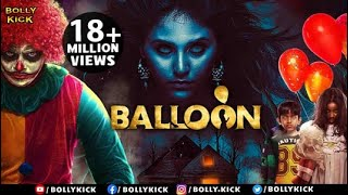 Balloon Full Movie | Hindi Dubbed Movies 2021 Full Movie | Jai Sampath | Hindi Movies | Horror