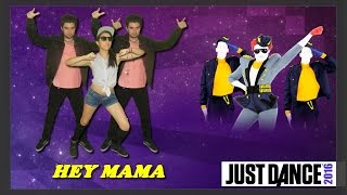 Just Dance 2016 - Hey Mama - David Guetta Ft. Nicki Minaj, Afrojack & Bebe Rexha