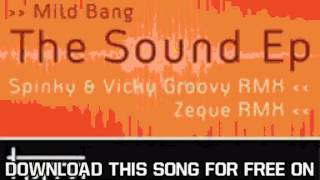 Mild Bang The Sound Ep The Sound Spinky & Vicky Groovy Rmx