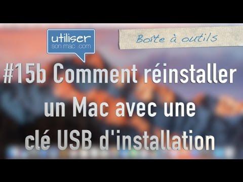 #15b Comment réinstaller un Mac avec une clé USB d'installation