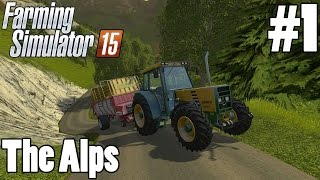 Lets Play Farming Simulator 15 - The Alps - Map Showcase - NEED MORE POWER!
