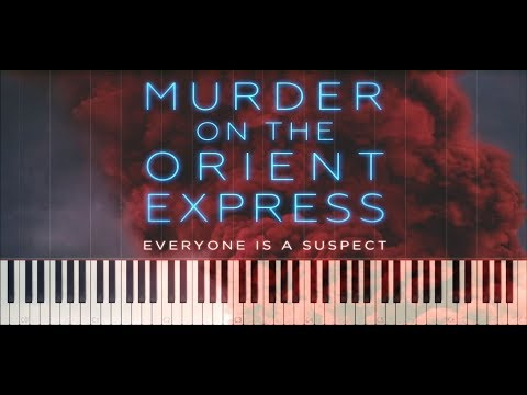 Murder on the Orient Express   Never Forget Synthesia Piano Cover