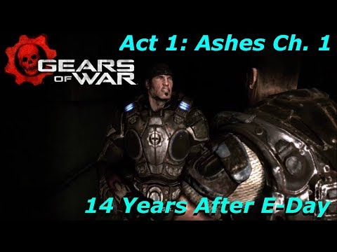 Gears of War Gameplay - Act 1: Ashes Ch. 1 - 14 Years After E-Day