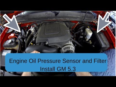 How To Install Gm Oil Pressure Sensor With Filter Replacement