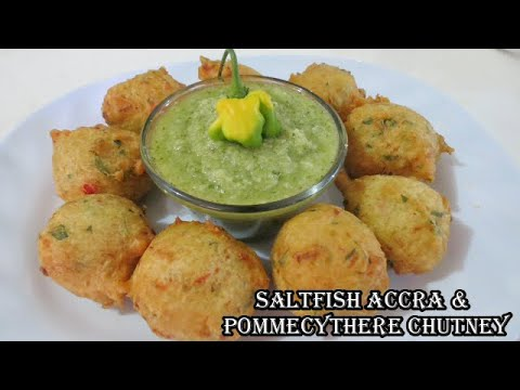Trini Saltfish Accra (Saltfish Fritters) with Pommecythere Chutney | Iftar Snacks | Caribbean