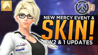 Overwatch: NEW Mercy Event & SKIN! - OW2 PvP Updates & News