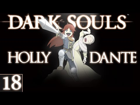 dark-souls-#18-holly-&-i-co-op-►-i-ruined-lives-today-♦-let's-play-dark-souls-[hd]