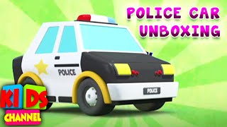 Police Car Unboxing Videos for Children - Kids Channel