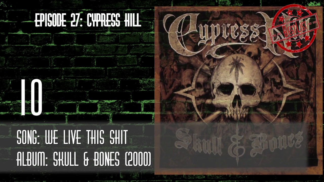 Top 10 Cypress Hill Songs Bestlist Youtube