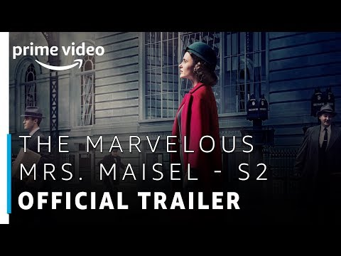 The Marvelous Mrs. Maisel | Season 2 - Official Trailer | Prime Original | Amazon Prime Video