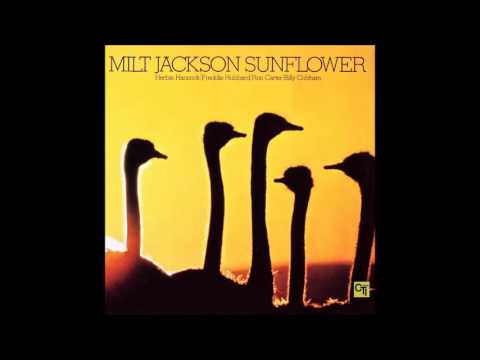 Milt Jackson - Sunflower (full Album)