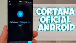 CORTANA Oficial para ANDROID! | Tu Android Personal