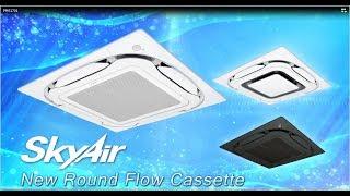 Daikin New Round Flow Cassette [DAIKIN]
