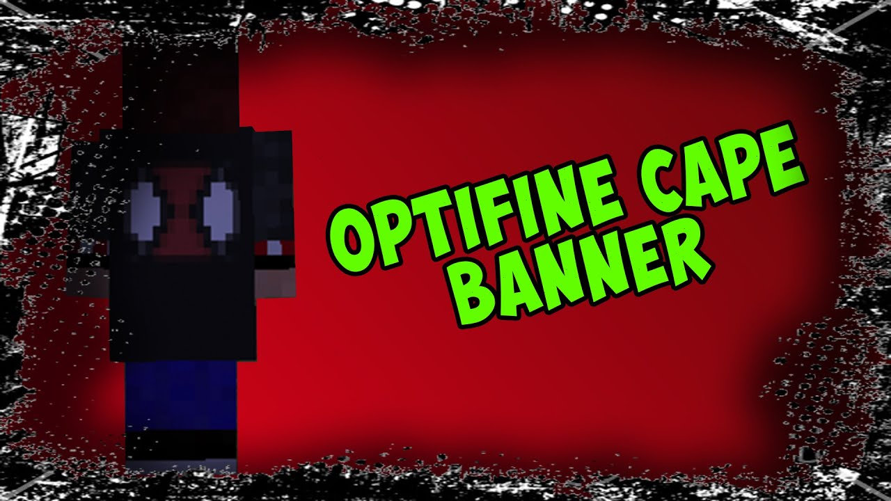 OptiFine Cape/Banner [Tutorial] How to Customize Your Cape