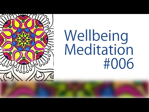 Wisdom and Compassion - Wellbeing Meditation