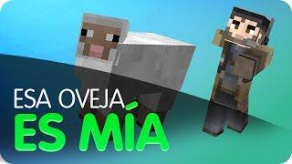 Minecraft - ¡Esa Oveja es Mia!