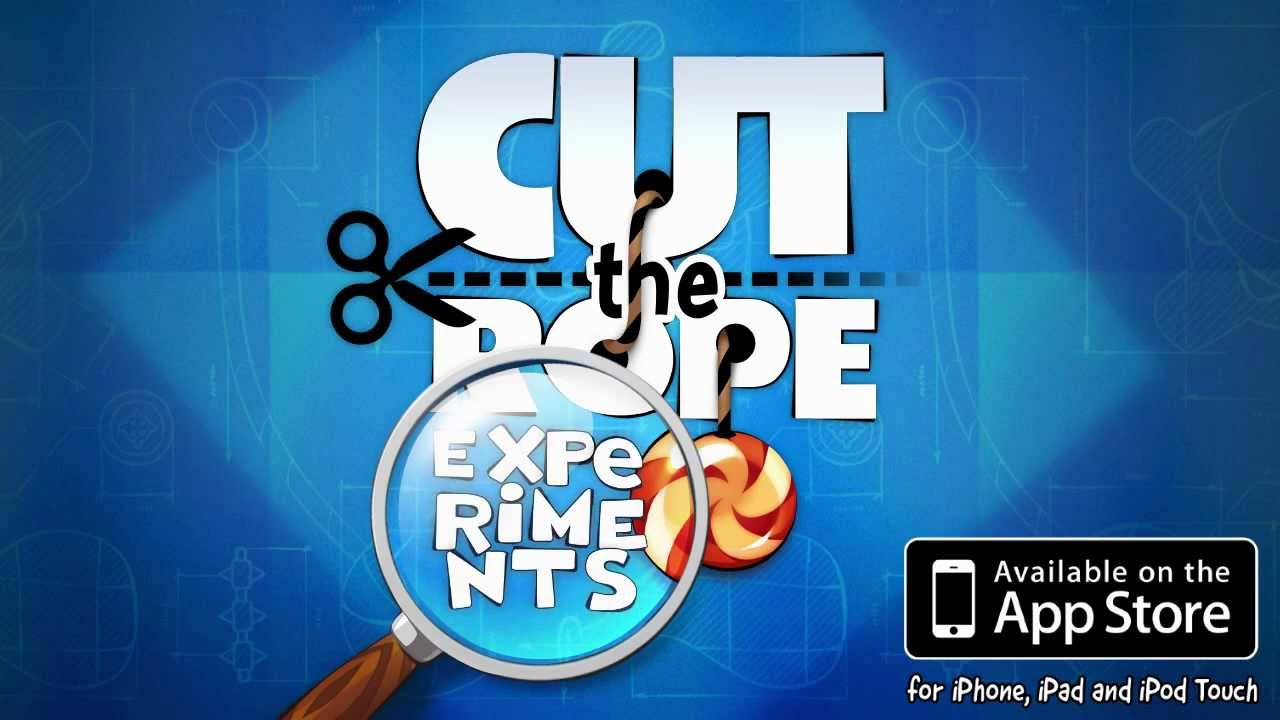 Cut the Rope: Experiments  ZeptoLab