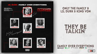 Lil Durk & King Von - They Be Talkin' (Family Over Everything)
