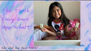 The tooth fairy gave her what?!