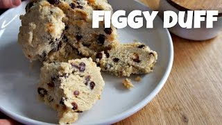 Figgy Duff - You Made What?! - recipe