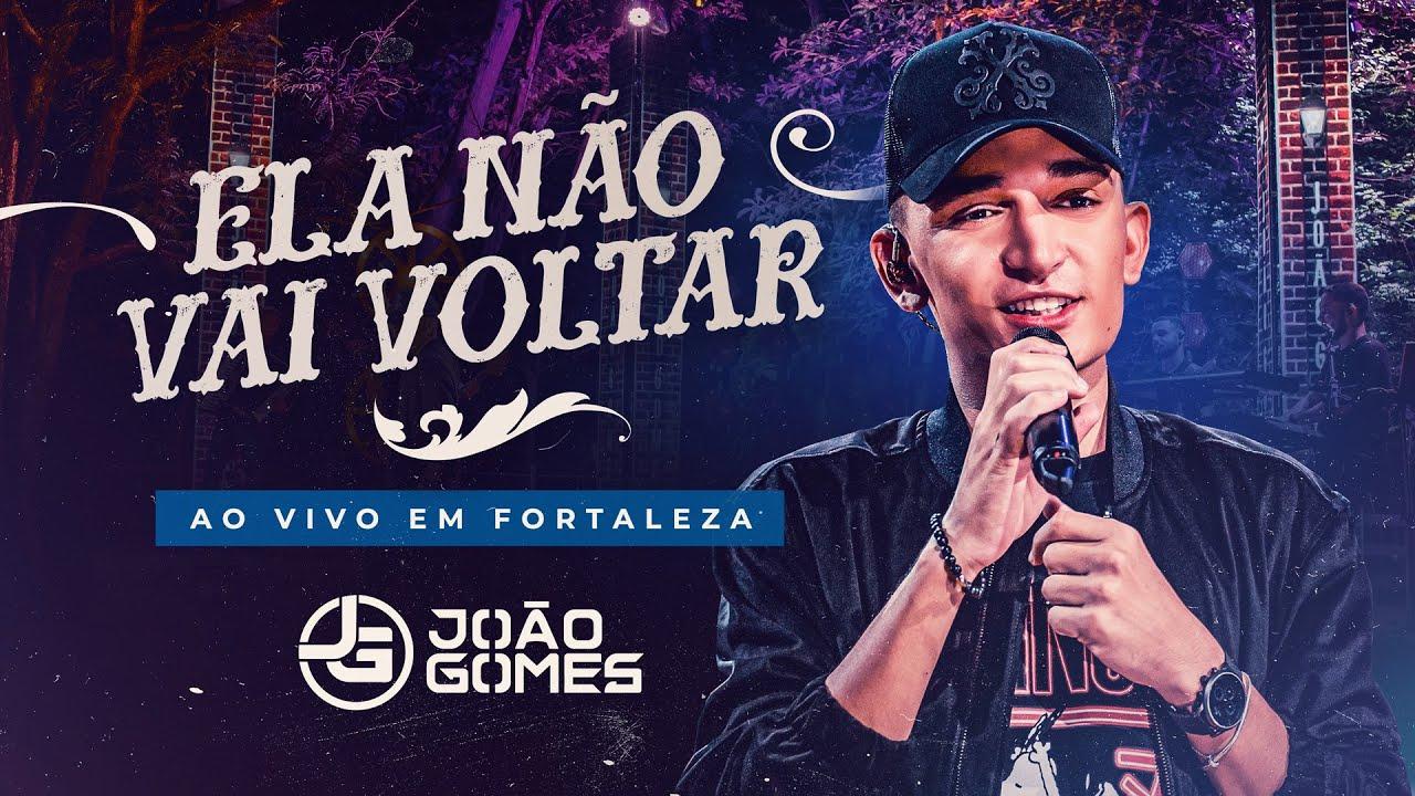 ELA NÃO VAI VOLTAR - Joao Gomes (DVD Ao Vivo em Fortaleza)
