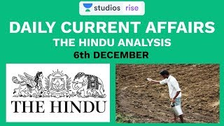 6th December | Daily Current Affairs | The Hindu Analysis For Mains And Prelims | UPSC CSE/IAS 2020