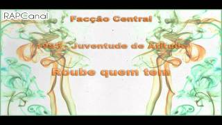 Facção Central - Roube quem tem [CD 1995]