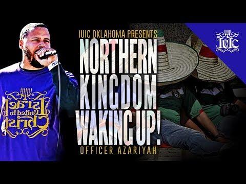 The Israelites: Northern Kingdom Waking Up
