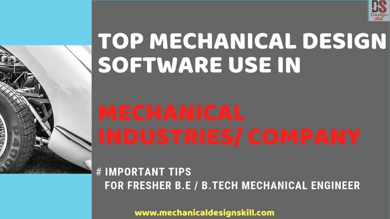 Top Mechanical Design Software Used In Mechanical Industries Hindi I 2020 Youtube