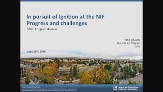 DOE NNSA SSGF 2016: In Pursuit of Ignition at the NIF – Progress and Challenges