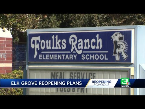 Elk Grove Unified officials break down plan to reopen campuses