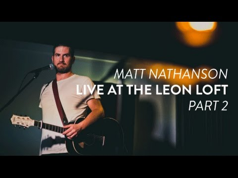 """Matt Nathanson performs """"Giants"""" and """"Bill Murray"""" live at the Leon Loft (Part 2)"""