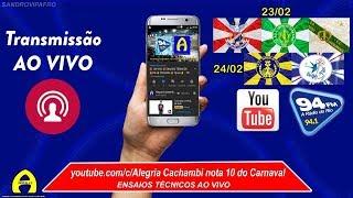 🔴  AO VIVO 🔴 ENSAIOS  ⭐ União da Ilha ⭐ Império Serrano ⭐Imperatriz ⭐  - 23/02/2019 !
