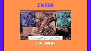 I Wish - Stevie Wonder [TUBA COVER]