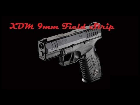 How To Field Strip an XDM 9mm.