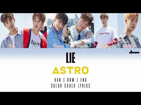 ASTRO 아스트로 – LIE (다 거짓말) (Color Coded Han Rom Eng Lyrics)